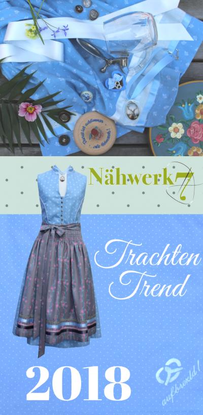 Nähwerk7 Trachten Trend 2018